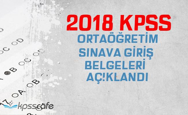 2018 KPSS Ortaöğretim Sınava Giriş Belgesi