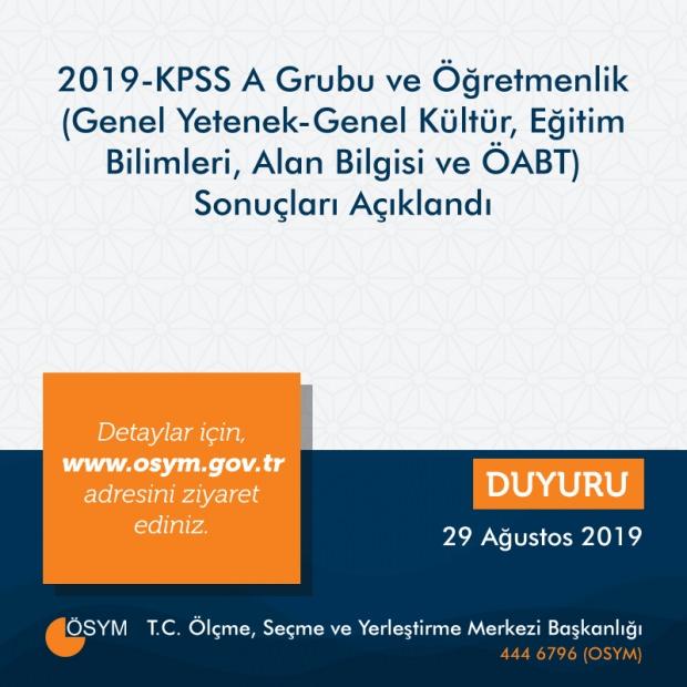 2019-KPSS A Grubu ve Öğretmenlik Sınavı Sonuçları