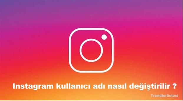 Instagram kullanıcı adı nasıl değiştirilir